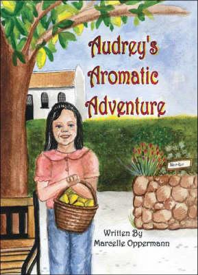 Audrey's Aromatic Adventure (Paperback)