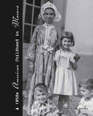 A 1950's American Childhood in Morocco (Paperback)
