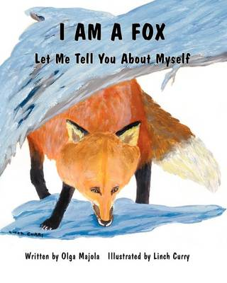 I am a Fox: Let Me Tell You About Myself (Paperback)