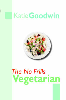 The No Frills Vegetarian (Paperback)