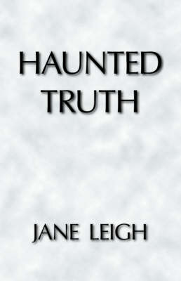 Haunted Truth (Paperback)