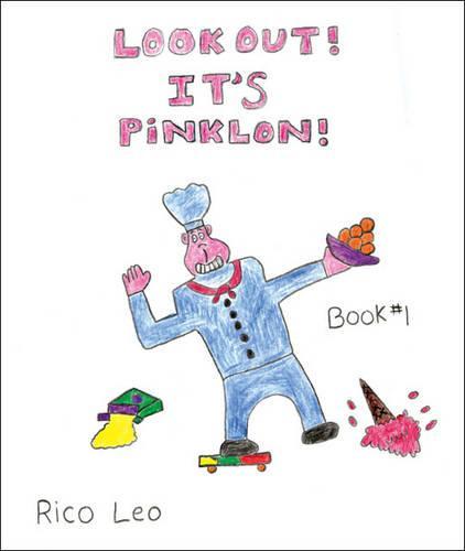 Look Out!: Bk. 1: It's Pinklon! (Paperback)
