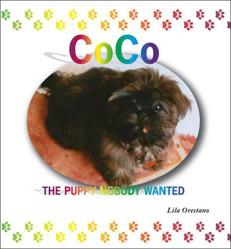 Coco: The Puppy Nobody Wanted (Paperback)