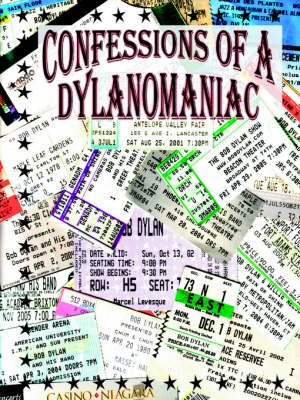 Confessions of a Dylanomaniac (Paperback)