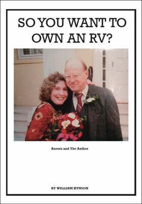 So You Want to Own an RV? (Paperback)