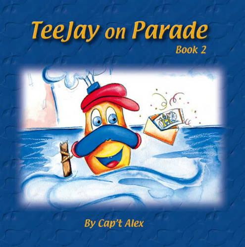 TeeJay on Parade: Bk. 2 (Paperback)