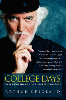 College Days: Tales from the Life of a Professor-errant (Paperback)