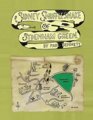 Sidney Snufflesnake of Sydenham Green (Paperback)