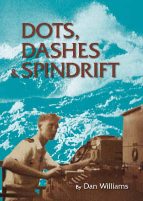 Dots, Dashes and Spindrift (Paperback)