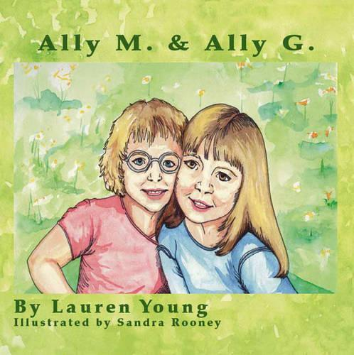 Ally M and Ally G (Paperback)