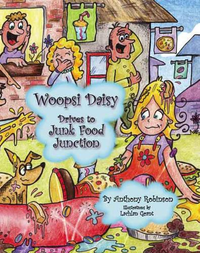 Woopsi Daisy Drives to Junk Food Junction (Paperback)