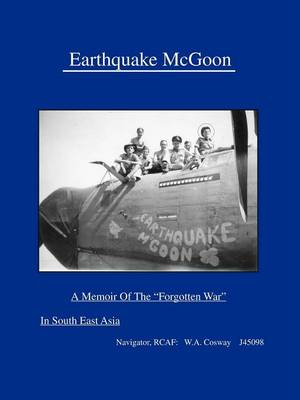 "Earthquake McGoon: A Memoir of the ""Forgotten War"" in South East Asia (Paperback)"