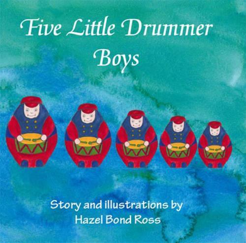 Five Little Drummer Boys (Paperback)