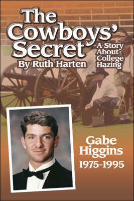 The Cowboys' Secret: A Story About College Hazing (Paperback)