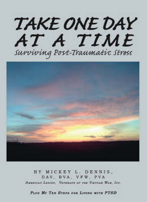 Take One Day at a Time: Surviving Post-traumatic Stress (Paperback)