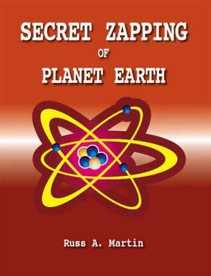 Secret Zapping of Planet Earth (Paperback)