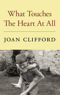 What Touches the Heart at All (Paperback)