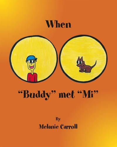 When Buddy Met Mi (Paperback)