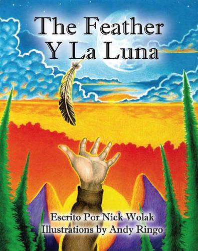 The Feather Y La Luna (Paperback)