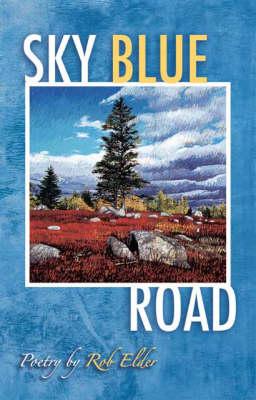 Sky Blue Road (Paperback)