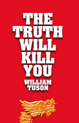 The Truth Will Kill You (Paperback)