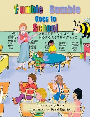 Fumble Bumble Goes to School (Paperback)