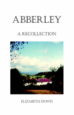 Abberley: A Recollection (Paperback)