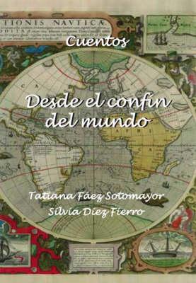 Desde El Confin Del Mundo (Paperback)
