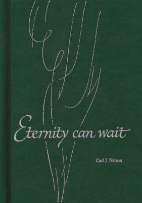 Eternity Can Wait (Paperback)