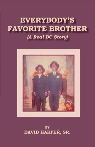 Everybody's Favorite Brother: A Real DC Story (Paperback)