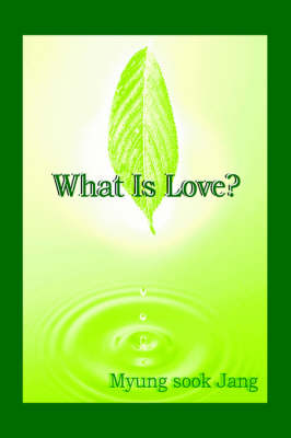What is Love? (Paperback)