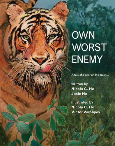 Own Worst Enemy: A Tale of a Killer on the Prowl... (Paperback)