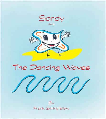 Sandy and the Dancing Waves (Paperback)