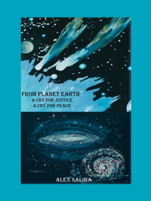 From Planet Earth: A Cry for Justice - A Cry for Peace (Paperback)