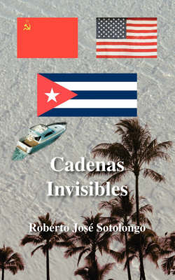 Cadenas Invisibles (Paperback)