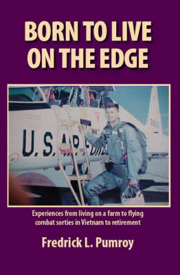 Born to Live on the Edge (Paperback)
