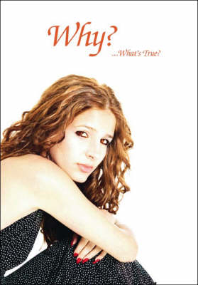 Why?: ..What's True? (Paperback)