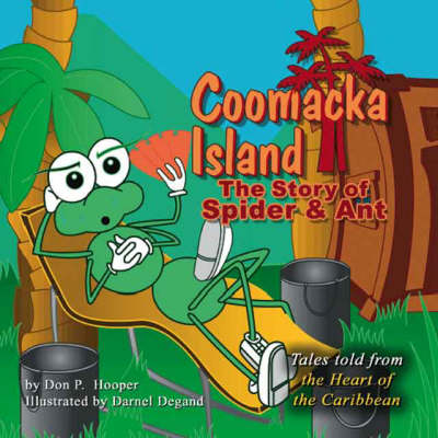 Coomacka Island: The Story of Spider and Ant (Paperback)