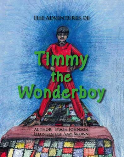 The Adventures of Timmy the Wonderboy (Paperback)
