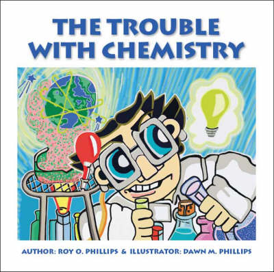 The Trouble with Chemistry (Paperback)