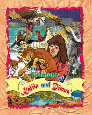 The Adventure of Kalila and Dimna (Paperback)