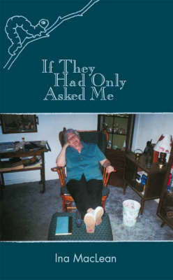 If They Had Only Asked Me (Paperback)