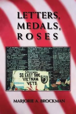 Letters, Medals, Roses (Paperback)