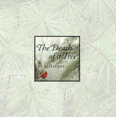 The Death of a Tree (Paperback)
