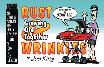 Rust and Wrinkles: Growing Old Together (Paperback)