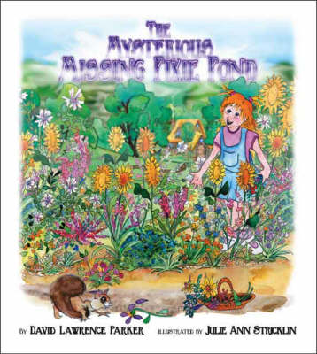 The Mysterious Missing Pixie Pond (Paperback)