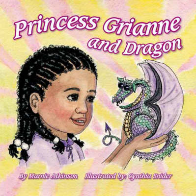 Princess Grianne and Dragon (Paperback)