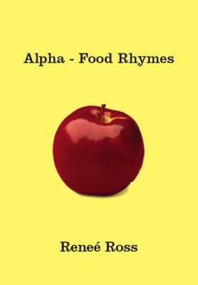 Alpha: Food Rhymes (Paperback)