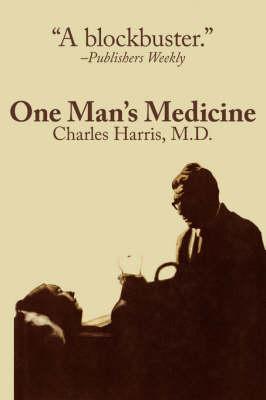 One Man's Medicine (Paperback)