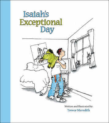 Isaiah's Exceptional Day (Paperback)
